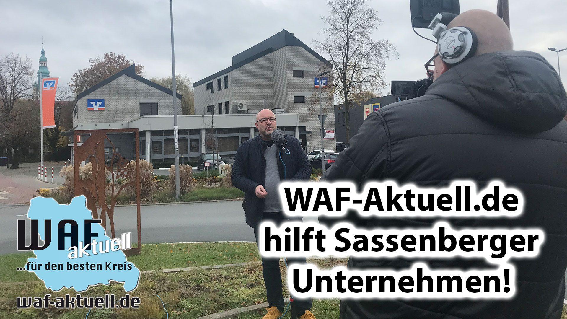 WAF-Aktuell.de hilft Sasssenberger Unternehmen – MIT VIDEOBEITRAG